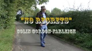 No Regrets – Colin Gordon Farleigh