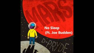 D-Pryde - No Sleep (Ft. Joe Budden) *2011*