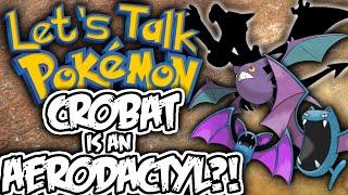 Crobat  - (Pokémon) - Aerodactyl Evolved into Crobat? - Let's Talk Pokemon [Theory]