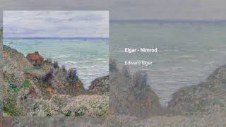 'Nimrod', no. 9 from 'Enigma' variations, Op. 36