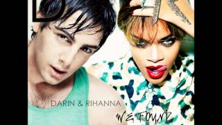 Darin & Rihanna - We Found Nobody