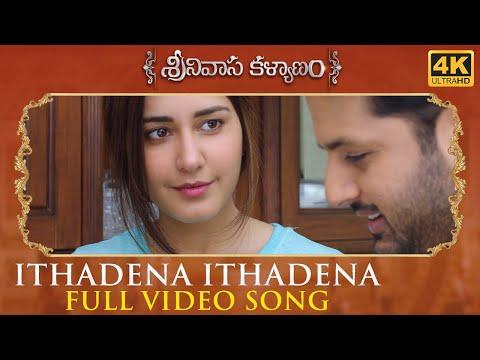 Ithadena Ithadena Full Video Song - Srinivasa Kalyanam Video Songs   Nithiin, Raashi Khanna