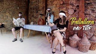 Bad Trip - Trallallera ( prod. Dexter B) [ OFFICIAL VIDEO]