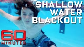 Shallow water blackout - the devastating cause of drowning in swimmers | 60 Minutes Australia
