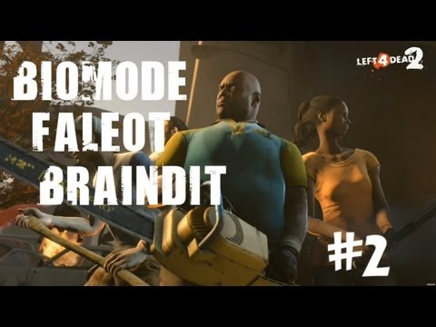 Co-op Left 4 Dead 2 - BrainDit & Faleot & Biomode - # 2