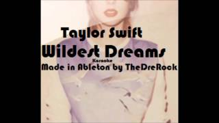 Taylor Swift   Wildest Dreams [KARAOKEINSTRUMENTAL]