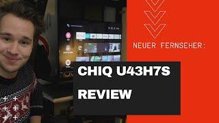 Mein neuer Fernseher // ChiQ U43H7S Review // 4k für wenig Geld ?