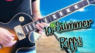 10 Summer Guitar Riffs!