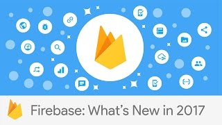 What's new in Firebase 2017