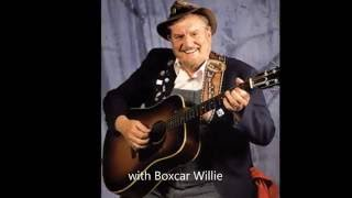 Song of Songs ~ in Strasburg ~ Boxcar Willie and Willie Nelson