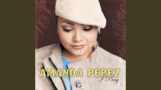 Amanda Perez - I Need Your Love