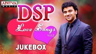 DSP Love Songs Vol.2    Jukebox    Telugu Songs Collection