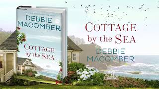 Cottage By The Sea By Debbie Macomber | Book Trailer