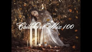 Chill Out Mix 100