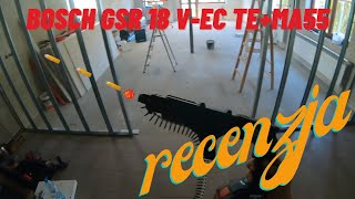 Recenzja Bosch professional GSR 18 V-EC TE + MA 55/ Review