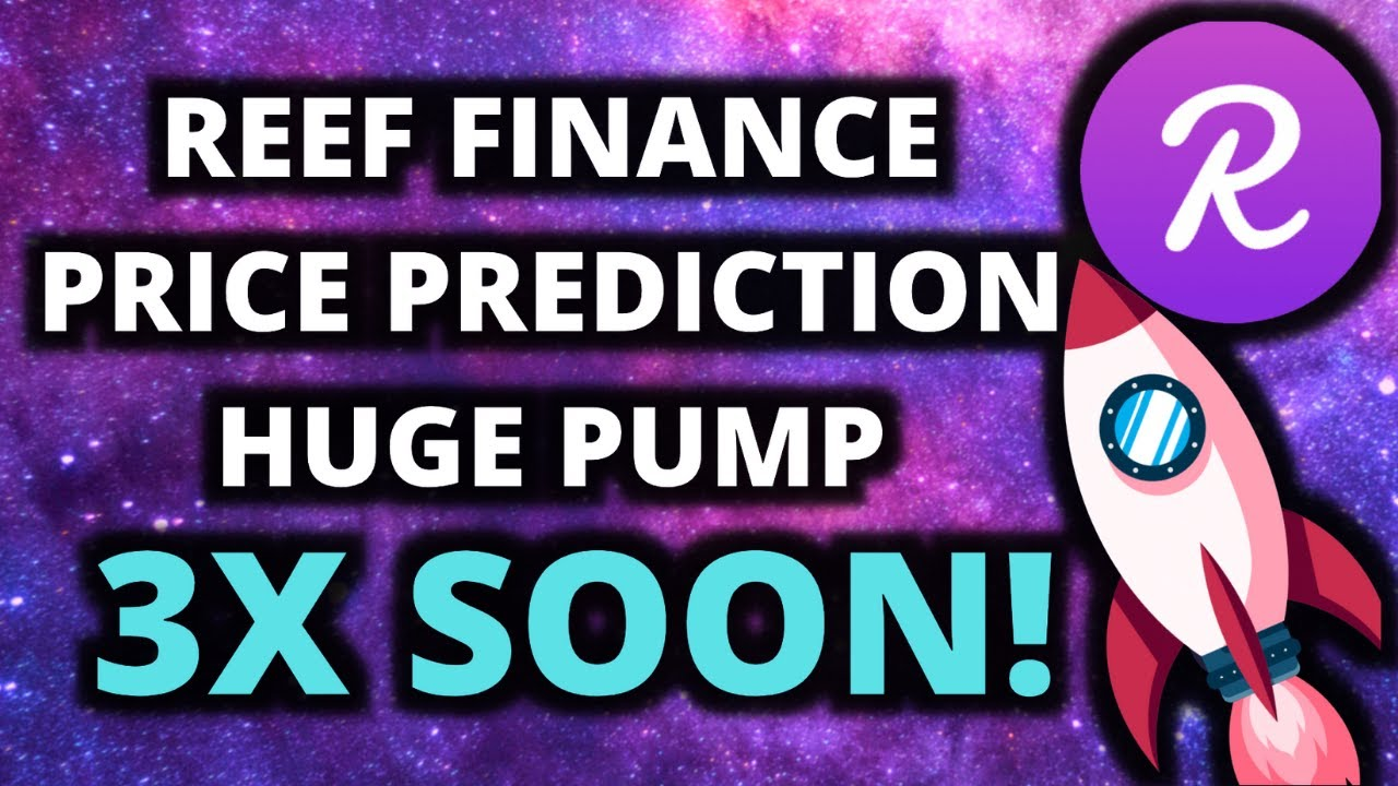REEF WILL PUMP! REEF FINANCE PRICE PREDICTION! HUGE POTENTIAL thumbnail