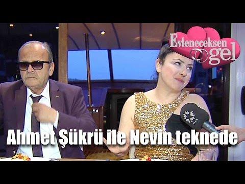 Evleneceksen Gel - Ahmet Şükrü ile Nevin Teknede