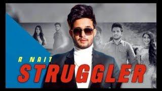 Struggler   Rnait   latest punjabi video song 2019 full hd