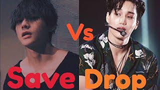 Save One Vs Drop One KPOP Game •{ Boy Group Edition}•