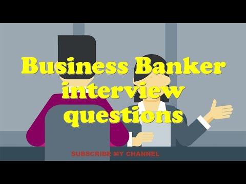 Business Banker interview questions