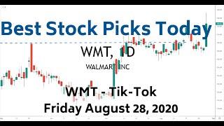 Best Stock Picks Today | WMT Tik-Tok News 8-28-20