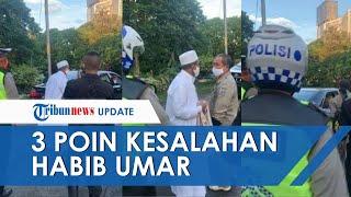 Tiga Poin Kesalahan Habib Umar yang Viral karena Ribut Tak Terima Aturan PSBB di Surabaya