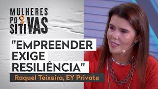 A relação direta entre empreendedorismo e resiliência | Mulheres Positivas