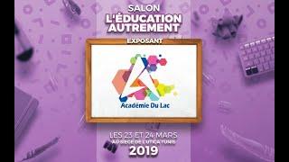 L'académie du Lac : participation au salon l'éducation autrement 2019