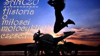 Sanczo-Historia O Miłości Motocyklistki część:1