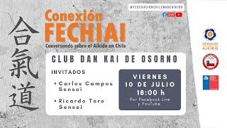 Conexión Fechiai, conversando sobre el Aikido en Chile / Dan Kai Aikido