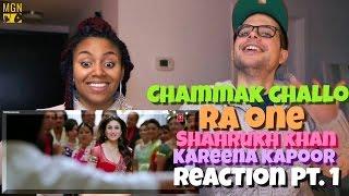 Chammak Challo   Full Song   Ra One | ShahRukh Khan | Kareena Kapoor Reaction Pt.1