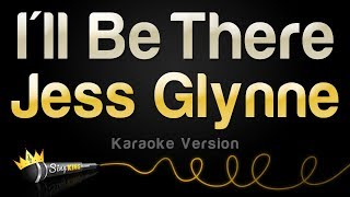Jess Glynne   I'll Be There (Karaoke Version)