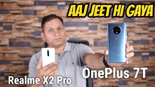 Massive Comparison - Realme X2 Pro vs OnePlus 7T I With Detailed Camera📷 Review