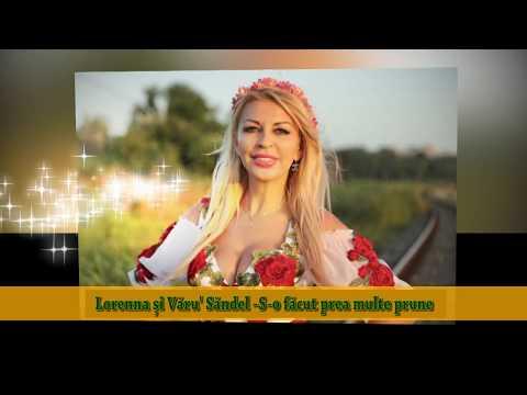 Lorenna & Varu Sandel – S-o facut prea multe prune Video