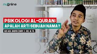 Psikologi Al-Qur'an: Asmaul Husna