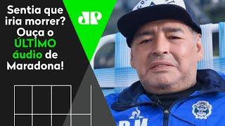 Áudio vazou! Saiba o que Maradona pediu em última gravação