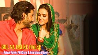 Bol Na Halke Halke Full Song | Rahat Fateh Ali   - YouTube