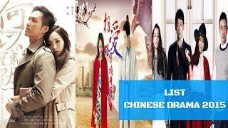 LIST CHINESE DRAMA 2015