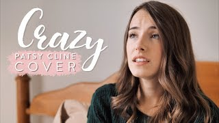 Crazy - Patsy Cline (covered by Bailey Pelkman)