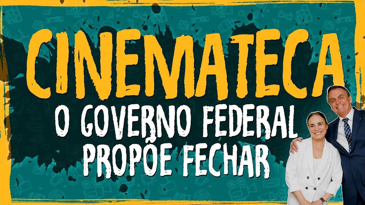 Governo Federal Propõe Fechar Cinemateca