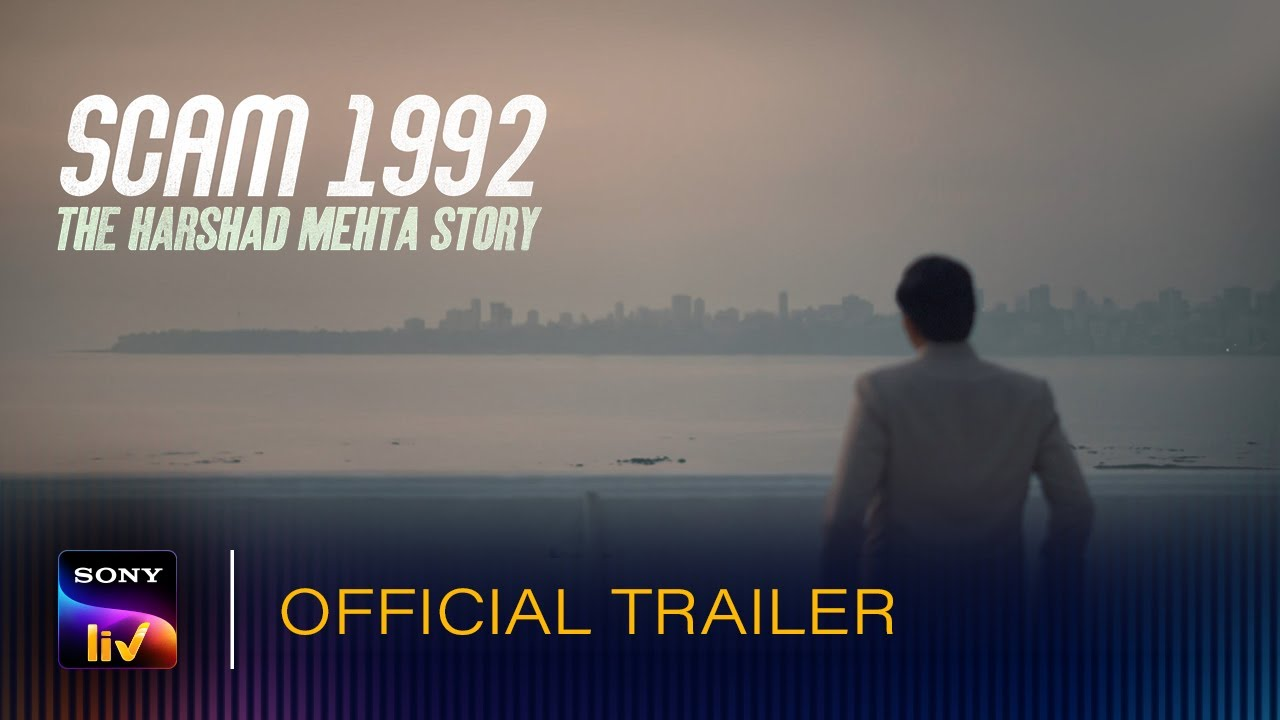 Scam 1992 – The Harshad Mehta Story Official Trailer