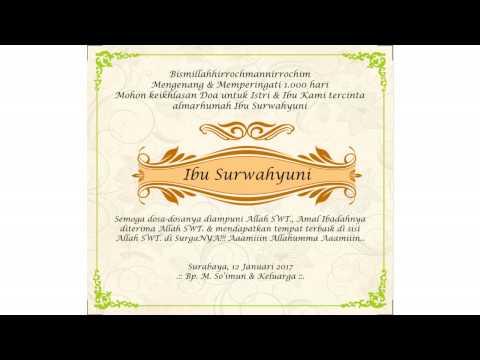 Video Undangan Pengajian dan Kirim Doa 1.000 Harinya Istri dan Ibu Kami Ibu Surwahyuni