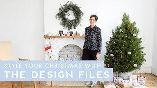 How To Style Your Home For Christmas With The Design Files