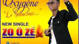 OXYGÈNE LE SILENCIEUX ZO Ô ZÉ ( AUDIO OFFICIEL 2019 )