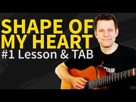 How To Play Shape Of My Heart Guitar Lesson & TAB - Sting & Dominic Miller