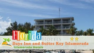 Days Inn and Suites Key Islamorada - Islamorada Hotels, Florida