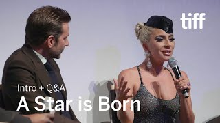 A STAR IS BORN Cast and Crew Q&A | TIFF 2018