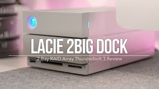 LaCie Thunderbolt 3 2Big Drive and Dock RAID Review