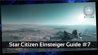 Star Citizen Einsteiger Guide #7 Roadmap und Patchnotes [Deutsch]