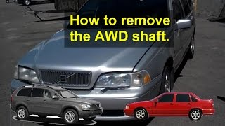 Angle Gear Drive Shaft Removal, Information, Volvo S70, V70, AWD, XC (cross Country), Etc.   VOTD
